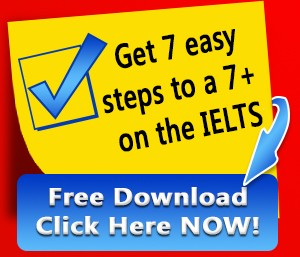 7 Easy steps to 7 or higher on IELTS