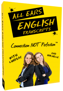 All Ears English Transcripts